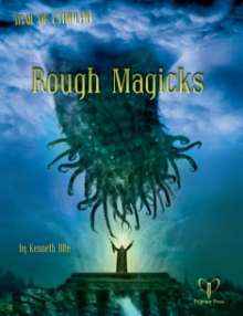 Rough Magicks