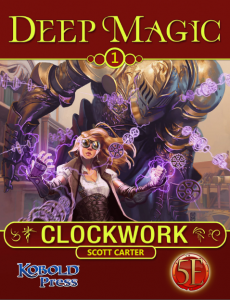 Deep Magic 1 Clockwork 5E